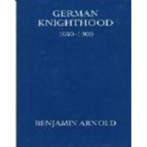 9780198219606: German Knighthood, 1050-1300 (Oxford University Press Academic Monograph Reprints)