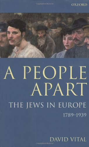 9780198219804: A People Apart: The Jews in Europe, 1789-1939