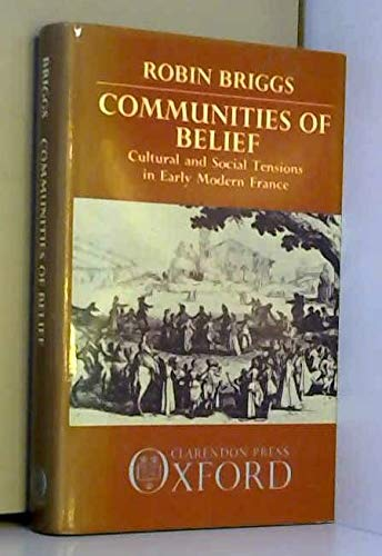 Communities of Belief: Cultural and Social Tensions: Briggs, R.