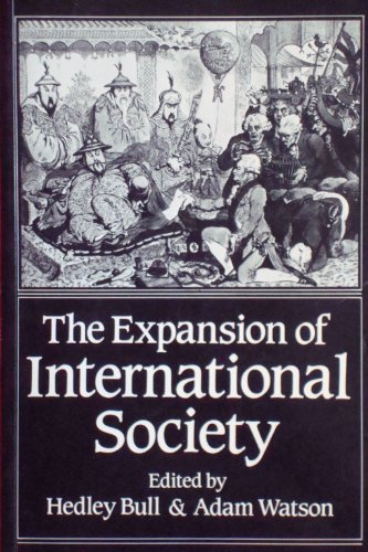 9780198219972: The Expansion of International Society