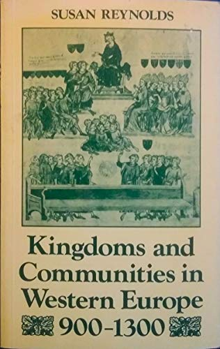 9780198219996: Kingdoms and Communities in Western Europe, 900-1300