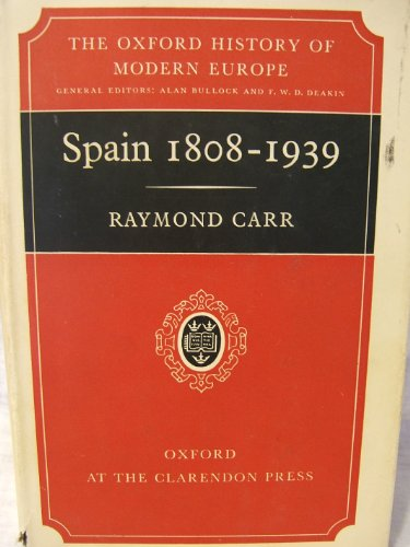 9780198221029: Spain, 1808-1939 (Oxford History of Modern Europe)