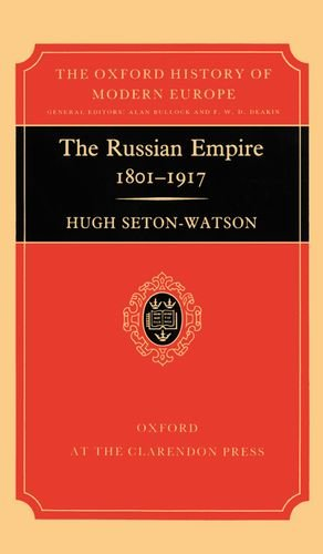 9780198221036: The Russian Empire, 1801-1917 (Oxford History of Modern Europe)