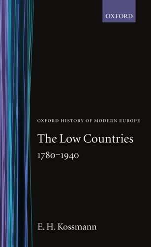 9780198221081: The Low Countries 1780-1940 (Oxford History of Modern Europe)