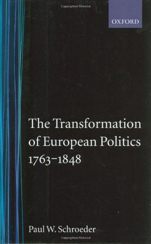 9780198221197: The Transformation of European Politics 1763-1848 (Oxford History of Modern Europe)