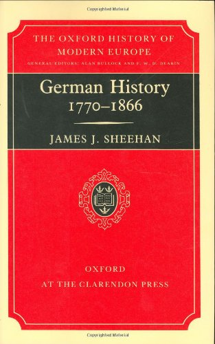 9780198221203: German History, 1770-1866 (Oxford History of Modern Europe)