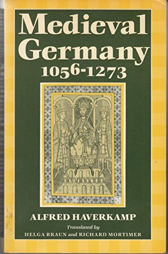 9780198221319: Mediaeval Germany, 1056-1273