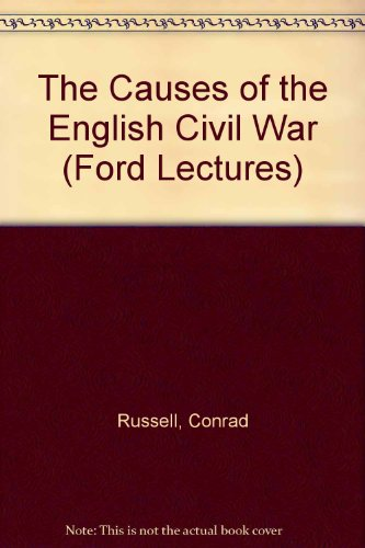 9780198221425: The Causes of the English Civil War (Ford Lectures)
