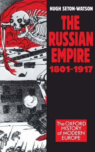 9780198221524: The Russian Empire, 1801-1917 (Oxford History of Modern Europe)