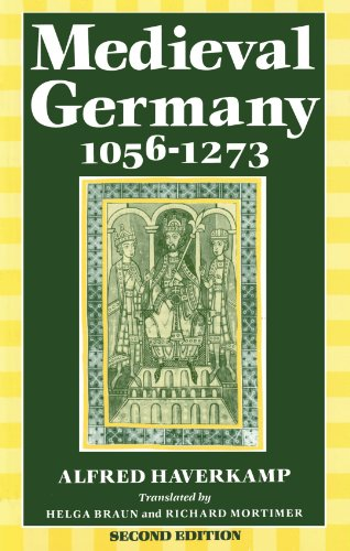 9780198221722: Medieval Germany 1056-1273