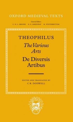 9780198222064: De Diversis Artibus: The Various Arts (Oxford Medieval Texts)