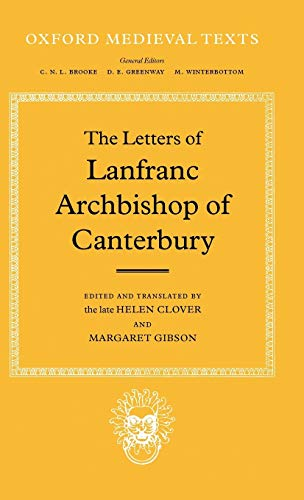 9780198222354: The Letters of Lanfranc, Archbishop of Canterbury (Oxford Medieval Texts)
