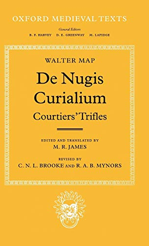 9780198222361: De Nugis Curialium: Courtiers' Trifles (Oxford Medieval Texts)