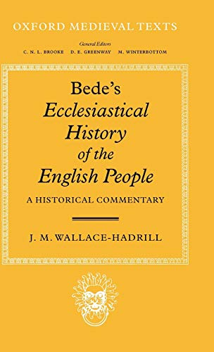 9780198222699: Bede's Ecclesiastical History of the English People: A Historical Commentary (Oxford Medieval Texts)