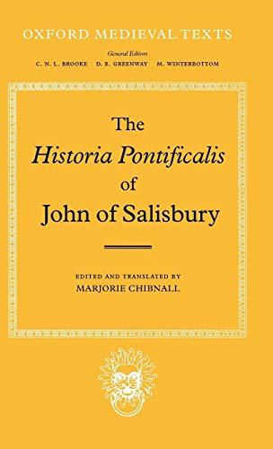 The Historia Pontificalis of John of Salisbury: Chibnall, Marjorie (Editor)