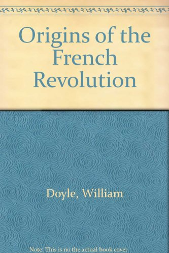 9780198222835: Origins of the French Revolution