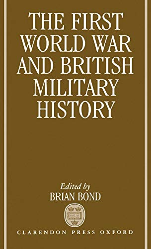 The First World War and British Military History