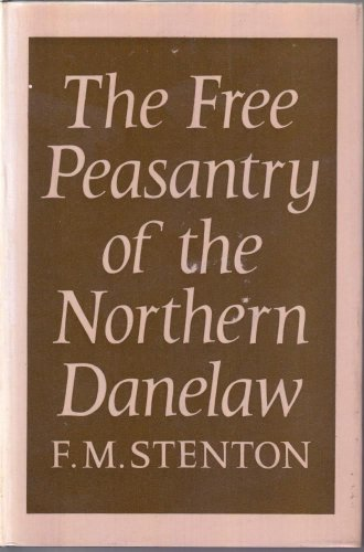 9780198223153: Free Peasantry of the Northern Danelaw