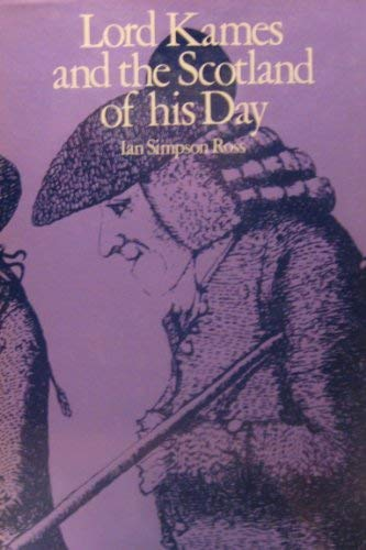 9780198223610: Lord Kames and the Scotland of His Day