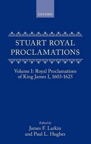 9780198223726: 001: Stuart Royal Proclamations: Royal Proclamations of King James I, 1603-1625