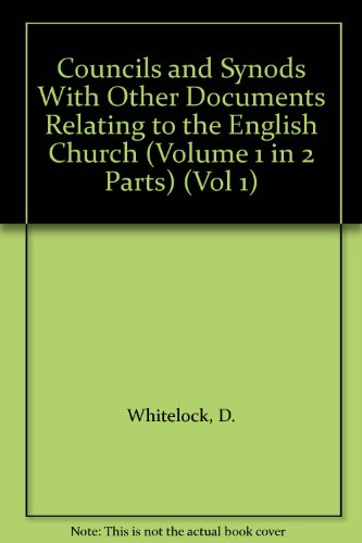 9780198223948: Councils and Synods With Other Documents Relating to the English Church (Volume 1 in 2 Parts) (Vol 1)