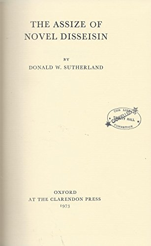 The Assize of Novel Disseisin: SUTHERLAND, DONALD W.
