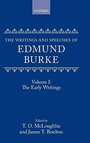 9780198224150: The Writings and Speeches of Edmund Burke: Volume 1: The Early Writings: The Early Writings Vol 1