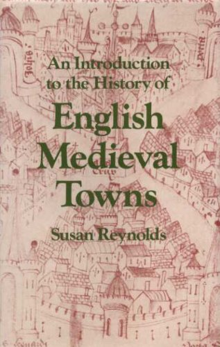 9780198224556: An Introduction to the History of English Medieval Towns