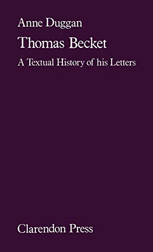 9780198224860: Thomas Becket: A Textual History of his Letters