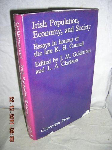 9780198224990: Irish Population, Economy, and Society: Essays in Honour of the late K.H. Connell