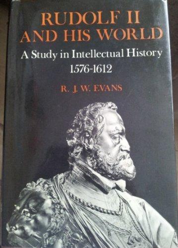 Rudolf II and His World: A Study: Robert John Weston