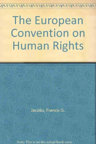 9780198225249: The European Convention on Human Rights