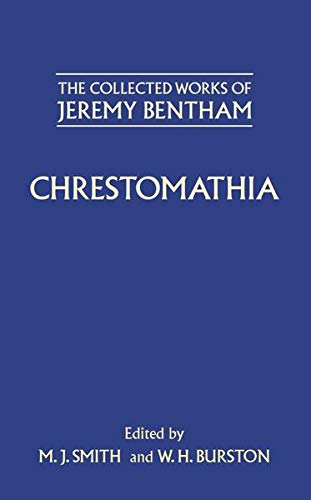 The Collected Works of Jeremy Bentham: Chrestomathia: Chrestomathia (Hardback): Jeremy Bentham