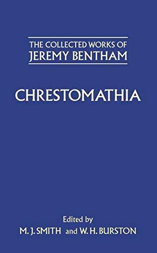 Chrestomathia (The Collected Works of Jeremy Bentham): Bentham, Jeremy