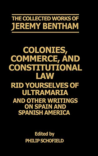 Colonies, Commerce, and Constitutional Law: Rid Yourselves of Ultramaria and Other Writings on ...