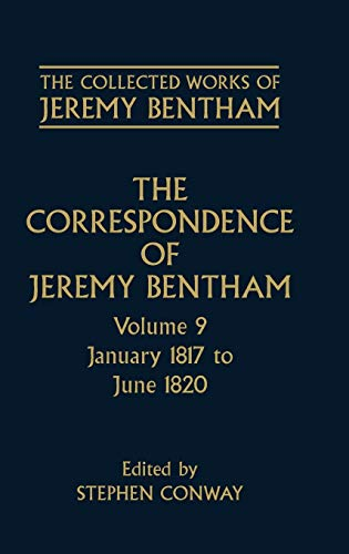 9780198226161: The Correspondence of Jeremy Bentham: Volume 9: January 1817 to June 1820 (The Collected Works of Jeremy Bentham)