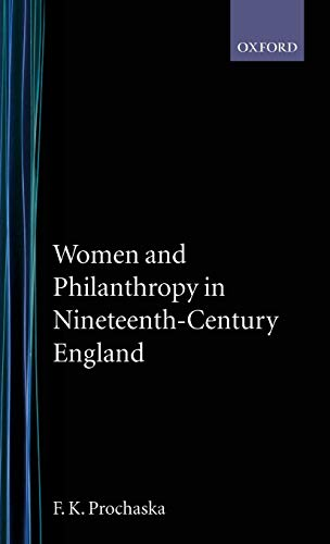 9780198226277: Women and Philanthropy in 19th Century England