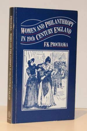 9780198226284: Women and Philanthropy in Nineteenth Century England