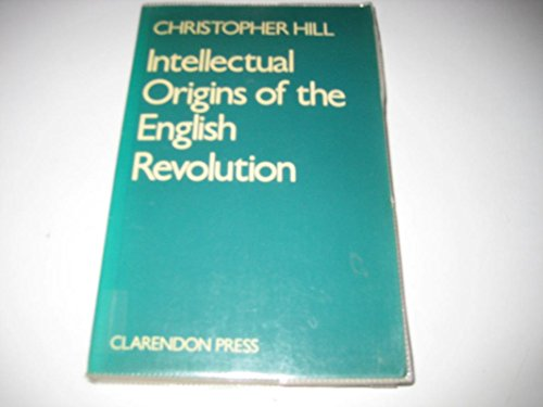 9780198226352: Intellectual Origins of the English Revolution