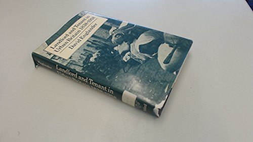 9780198226802: Landlord and Tenant in Urban Britain, 1838-1918