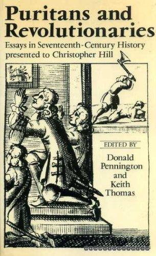 9780198226864: Puritans and Revolutionaries: Essays in Seventeenth-century History Presented to Christopher Hill