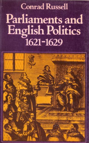 9780198226918: Parliaments and English Politics, 1621-1629