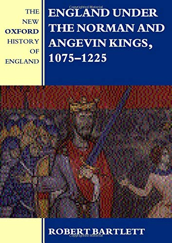 9780198227410: England under the Norman and Angevin Kings: 1075-1225