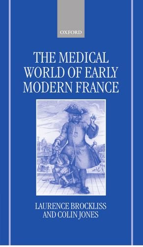9780198227502: The Medical World of Early Modern France