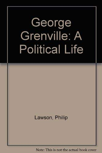 9780198227557: George Grenville: A Political Life