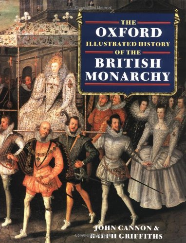 9780198227861: The Oxford Illustrated History of the British Monarchy (Oxford Illustrated Histories)