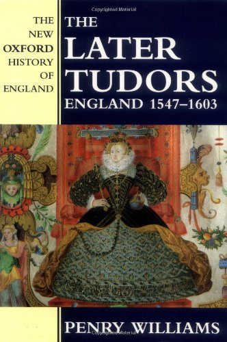 9780198228202: The Later Tudors: England 1547-1603 (New Oxford History of England)