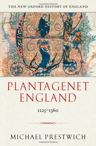 9780198228448: Plantagenet England: 1225-1360 (New Oxford History of England)