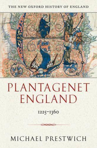 9780198228448: Plantagenet England: 1225-1360 (New Oxford History of England)
