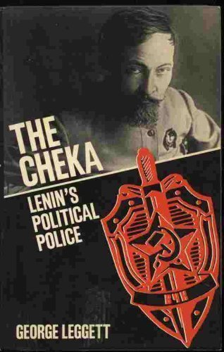 9780198228622: The Cheka: Lenin's Political Police